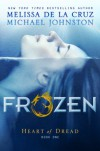 Frozen - 'Melissa de la Cruz',  'Michael Johnston'
