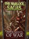 Instruments of War (Warlock Sagas) - Larry Correia