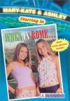 Mary-Kate & Ashley Starring in When in Rome - Megan Stine
