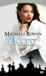 Accro (Sarah Dearly, #2) - Michelle Rowen