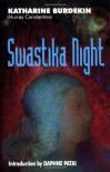 Swastika Night - Katharine Burdekin, Daphne Patai