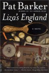 Liza's England aka The Century's Daughter - Pat Barker