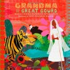 Grandma and the Great Gourd: A Bengali Folktale - Chitra Banerjee Divakaruni, Susy Pilgrim Waters