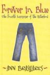 Forever in Blue: The Fourth Summer of the Sisterhood (Sisterhood of the Traveling Pants) - Ann Brashares