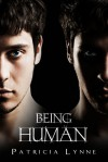 Being Human - Patricia Lynne