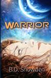 Warrior (Vukasin Saga Book 1) - B. D. Snowden