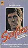 Scarface - Paul Monette