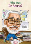 Who Was Dr. Seuss? - Janet B. Pascal, Nancy Harrison