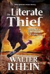 The Literate Thief - Walter Rhein