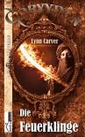 Die Feuerklinge: Goryydon 3 - Lynn Carver