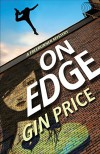 On Edge: A Freerunner Mystery - Gin Price
