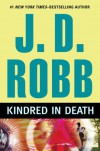 Kindred in Death - J.D. Robb
