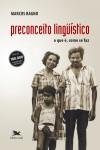 Preconceito Linguístico - Marcos Bagno