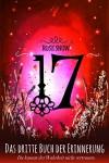 17 - Das dritte Buch der Erinnerung (Die Bücher der Erinnerung 3) - Rose Snow