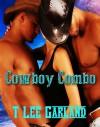 Cowboy Combo - T Lee Garland