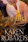 Loving Julia - Karen Robards