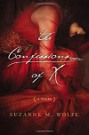 The Confessions of X - Suzanne M. Wolfe