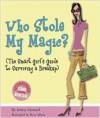 Who Stole my Magic? - Jenny Manuel, Rina Albert