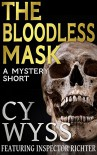 The Bloodless Mask (Inspector Lukas Richter Book 2) - Cy Wyss