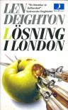 Lösning i London - Len Deighton, Karin Malmsjö