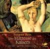 Die Mätresse des Kaisers - Susanne Stein
