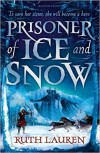Prisoner of Ice and Snow - Ruth Lauren