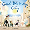 Good Morning, City - Pat Kiernan, Pascal Campion