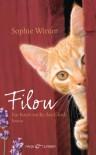 Filou: Ein Kater sucht das Glück - Roman - Sophie Winter