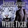 White Tiger: Shifters Unbound, Book 8 - Tantor Audio,  Jennifer Ashley, Cris Dukehart