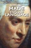 The Man That Made the English Language: The Life of Samuel Johnson - Mikazuki Publishing House