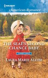 The SEAL's Second Chance Baby (Cowboy SEALs) - Laura Marie Altom