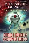 A Dubious Device - Gerald J. Kubicki, Kristopher Kubicki
