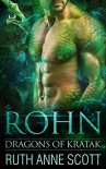 Rohn  (Dragons of Kratak Book 1) - Ruth Anne Scott