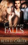 Cadence Falls - Beth D. Carter