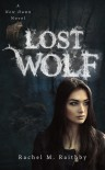 Lost Wolf (New Dawn #4) - Rachel M. Raithby