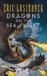 Dragons on the Sea of Night - Eric Van Lustbader