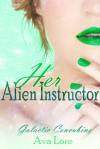 Her Alien Instructor - Ava Lore