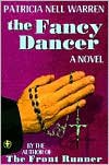 The Fancy Dancer - Patricia Nell Warren