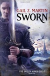 The Sworn - Gail Z. Martin