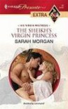 The Sheikh's Virgin Princess - Sarah Morgan