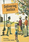 Delivering Justice: W.W. Law and the Fight for Civil Rights - James Haskins, Benny Andrews, James Haskins