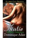 Katie  - Dominique Adair