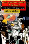 One Nation Under a Groove: Rap Music and Its Roots - James Haskins