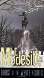 Ghost of the White Nights - L.E. Modesitt Jr.