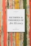 Methods and Theories of Art History - Anne D'Alleva
