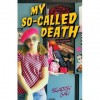 My So Called Death - Stacey Jay