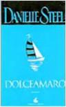 Dolceamaro - Danielle Steel