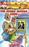 The Mona Mousa Code - Geronimo Stilton, Matt Wolf, Elisabetta Dami