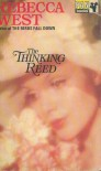 The Thinking Reed - Rebecca West