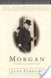 Morgan - Jean Strouse;Random House Inc.